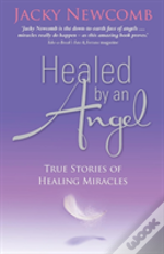 Healed By An Angel