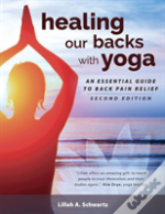 Healing Our Backs With Yoga