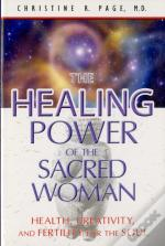 Healing Power Of The Sacred Woman