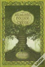 Healing Power Of Trees The