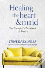 Healing The Heart And Mind: The Therapis