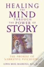 Healing The Mind Through/Power Of Story