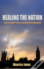 Healing The Nation