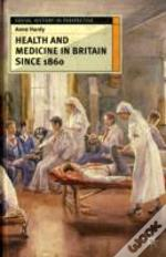 Health And Medicine In Britain Since 1860