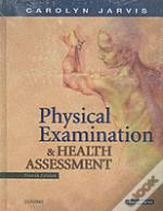 Health Assessmentto Accompany Physical Examination And Health Assessment