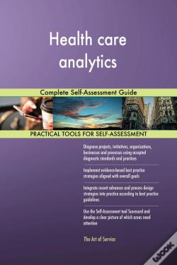 Wook.pt - Health Care Analytics Complete Self-Assessment Guide