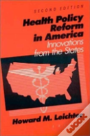 Health Care Policy Reform In America