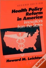 Health Policy Reform In America