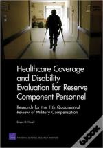 Healthcare Coverage And Disability Evaluation For Reserve Component Personnel