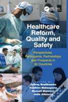 Healthcare Reform, Quality And Safety