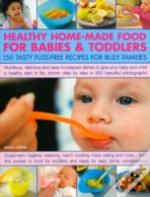 Healthy Home-Made Food For Babies And Toddlers