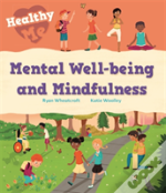 Healthy Me: Mental Wellbeing And Mindfulness