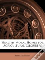 Healthy Moral Homes For Agricultural Lab