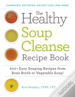 Healthy Soup Cleanse Recipe Book