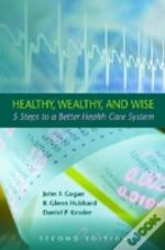 Healthy, Wealthy, And Wise, 2nd Edition