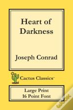 Heart Of Darkness (Cactus Classics Large Print)