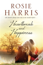 Heartbreak And Happiness