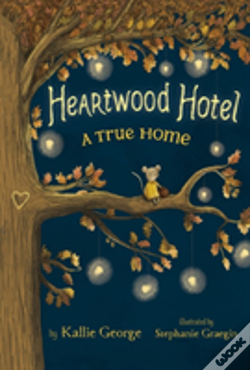 Wook.pt - Heartwood Hotel, Book 1: A True Home