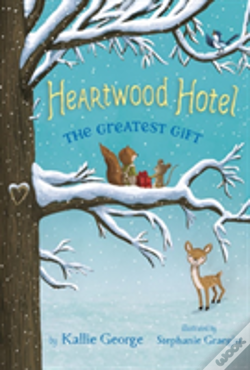 Wook.pt - Heartwood Hotel, Book 2: The Greatest Gift