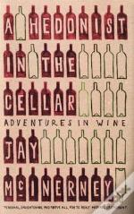 Hedonist In The Cellar