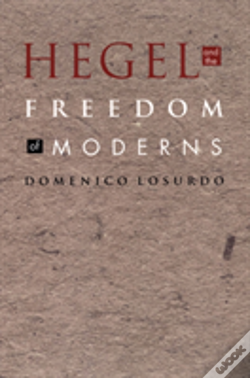 Wook.pt - Hegel And The Freedom Of Moderns
