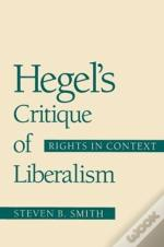 Hegel'S Critique Of Liberalism