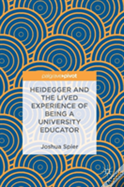 Wook.pt - Heidegger And The Lived Experience Of Being A University Educator