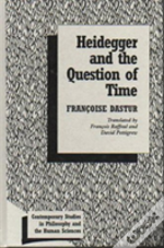Heidegger And The Question Of Time