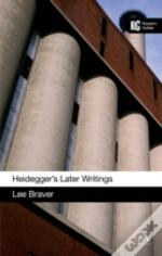 Heidegger'S Later Writings