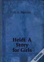 Heidi A Story For Girls