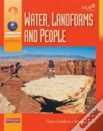 Heinemann Geography For Avery Hill: Water, Landforms & People,