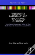 Helicopter Parenting And Boomerang