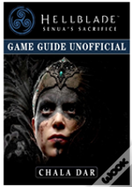 Hellblade Senuas Sacrifice Game Guide Unofficial