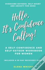 Hello, It'S Confidence Calling!