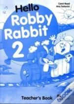 Hello Robby Rabbit 2teacher'S Book