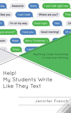 Wook.pt - Help! My Students Write Like They Text