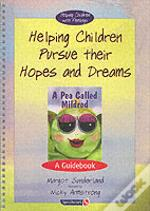 Helping Children Pursue Their Hopes And Dreamsand Pea Called Mildred