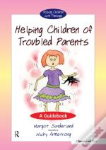 Helping Children With Troubled Parents