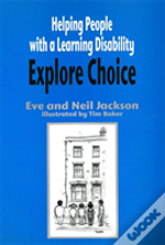 Helping People With Learning Disability Explore Choice