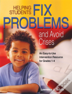 Helping Students Fix Problems And Avoid Crises