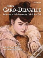 Henry Caro-Delvaille (1876-1928)