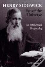 Henry Sidgwick - Eye Of The Universe