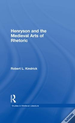 Wook.pt - Henryson And The Medieval Arts Of Rhetoric