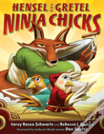 Hensel & Gretel Ninja Chicks
