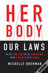 Her Body, Our Laws