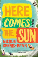 Here Comes The Sun 8211 A Novel