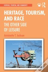 Heritage, Tourism, And Race