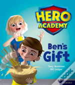 Hero Academy: Oxford Level 4, Light Blue Book Band: Ben'S Gift