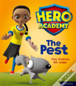 Hero Academy: Oxford Level 4, Light Blue Book Band: The Pest
