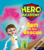 Hero Academy: Oxford Level 5, Green Book Band: Ben To The Rescue